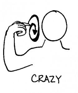 Am I crazy?