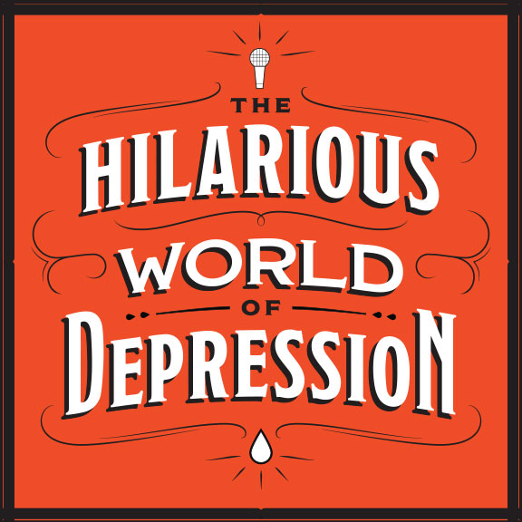 "The ""Hilarious"" World of Depression"